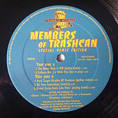 Members Of Trashcan (Special Remix Edition) by Various Artists