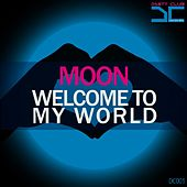 Welcome to my world by Moon