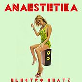 Anaestetika: Electro Beatz by Various Artists