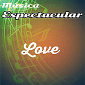 Música Espectacular, Love by Norman Candler