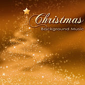 Christmas Background Music – New Age & Ambient Xmas Songs by Various Artists