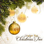 Under the Christmas Tree - Christmas Carols and Instrumental Songs for Advent and Christmas Time by The Christmas Piano Masters
