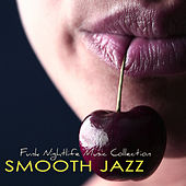 Smooth Jazz  –  Funk Nightlife Music Collection, Jazz Music & Contemporary Jazz Party Songs by Various Artists