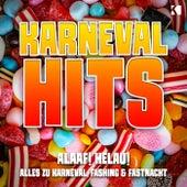 Karneval Hits (Allaf! Helau! Alles zu Karneval, Fasching & Fastnacht) von Various Artists