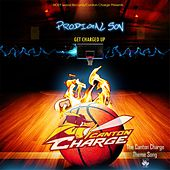 Get Charged Up (The Canton Charge Theme Song) by Prodigal Son