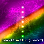 Chakra Healing Chants - Stress Relief Healing Music for Third Eye Meditations and Solar Plexus Balancing by Chakra Meditation Specialists