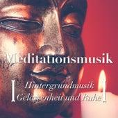 Meditationsmusik: Hintergrundmusik für Gelassenheit und Ruhe by Various Artists