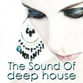The Sound of Deep House by Various Artists