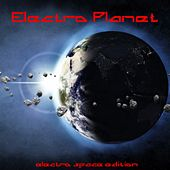 Electro Planet (Electro Space Edition) by Various Artists