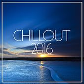 Chill Out 2016 - EP by Various Artists