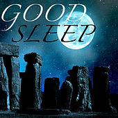 Good Sleep – Sweet Dreams Are Made of This, Calming Music to Help You Sleep, Sleep Music for Deep Relaxation Techniques by Sleep Music Lullabies