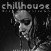 Chillhouse (Deep Sensations) by Various Artists