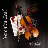 Te Alabo by Veronica Leal