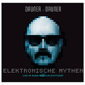 Elektronische Mythen (Dauner // Dauner Elektronische Mythen) by Wolfgang Dauner