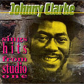 Sings Hits from Studio One by Johnny Clarke