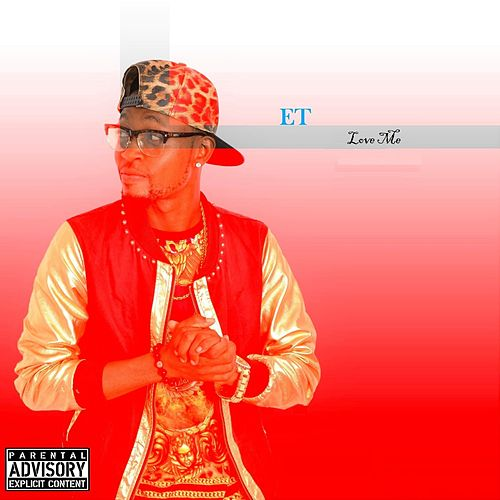 Love Me by ET