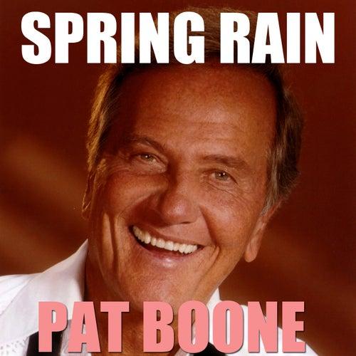 Spring Rain von Pat Boone