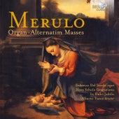 Merulo: Organ-Alternatim Masses by Nova Schola Gregoriana, In Dulci Jubilo, Federico del Sordo