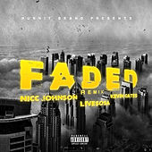 Faded (Remix) [feat. Livesosa] by Kevin Gates