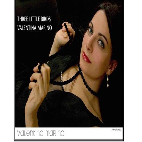 Three Little Birds von Valentina Marino
