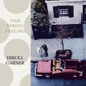 This Spring Feeling von Erroll Garner