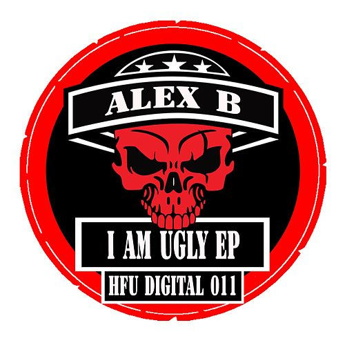 I Am Ugly by Alex B