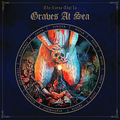The Curse That Is - Single by Graves At Sea