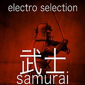 Samurai: Electro Selection by Various Artists