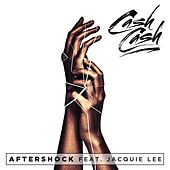 Aftershock (feat. Jacquie Lee) by Cash Cash