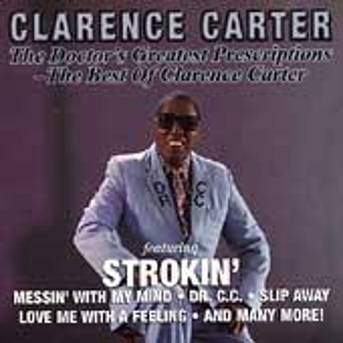 The Dr's Greatest Prescriptions by Clarence Carter