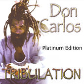 Tribulation (Platinum Edition) by Don Carlos