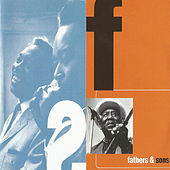 Fathers & Sons by Brothers
