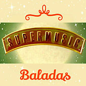 Super Music, Baladas by Various Artists