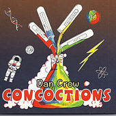 Concoctions by Dan Crow