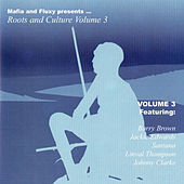 Mafia & Fluxy Presents Roots and Culture, Vol. 3 by Various Artists