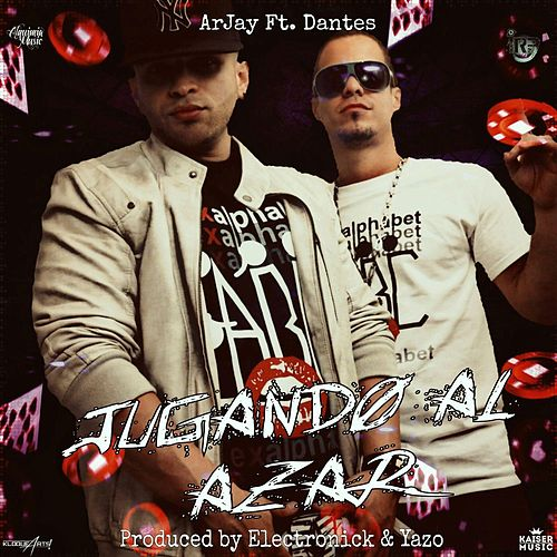 Jugando al Azar (feat. Dantes) by Arjay