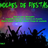 Noches de fiestas, Vol. 1 von Various Artists