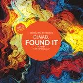 Found It by DJ Mad