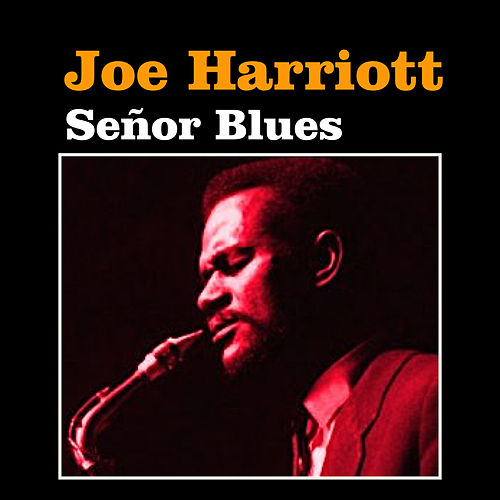Señor Blues by Joe Harriott