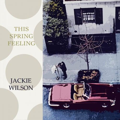 This Spring Feeling von Jackie Wilson