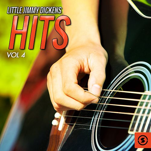 Hits, Vol. 4 by Little Jimmy Dickens