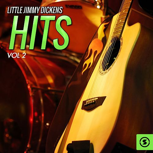 Hits, Vol. 2 by Little Jimmy Dickens