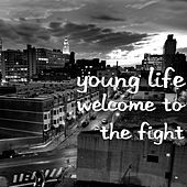 Welcome to the Fight by Young Life