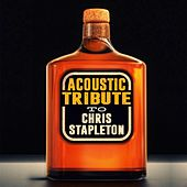 Acoustic Tribute to Chris Stapleton by Guitar Tribute Players