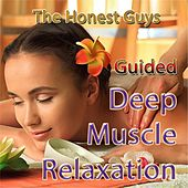Guided Deep Muscle Relaxation by The Honest Guys