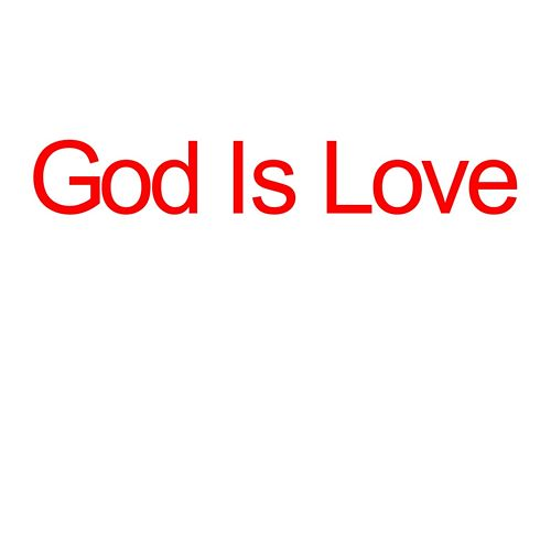 God Is Love by Richard Rogers
