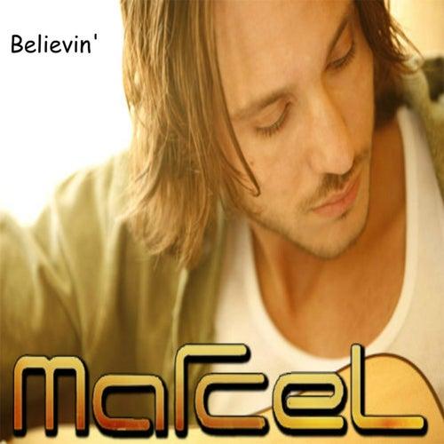 Believin' by Marcel