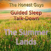 Guided Sleep Talk-Down: The Summer Lands by The Honest Guys
