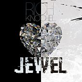 Jewel by Rich Knochel