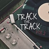 Track the Track, Vol. 2 by Various Artists